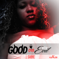 Saine - Good Ova Evil - Single