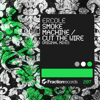 Ercole - Smoke Machine / Cut The Wire
