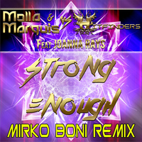 Molla & Marquis Vs. Hitfinders feat. Joanna Rays - Strong Enough