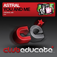 Astral - You & Me