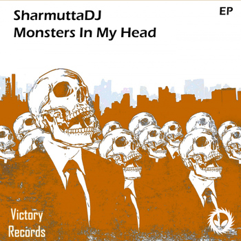 SharmuttaDJ - Monsters In My Head EP