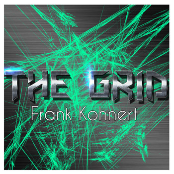 Frank Kohnert - The Grid (Remixes)