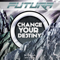 Futura - Change Your Destiny