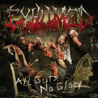 Exhumed - All Guts, No Glory (Deluxe Version)