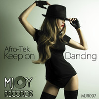 Afro-Tek - Keep On Dancing