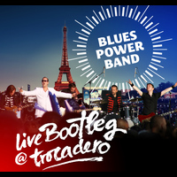 Blues Power Band - Live Bootleg @ Trocadéro - EP