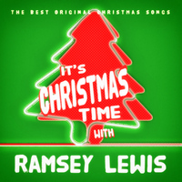 Ramsey Lewis - It's Christmas Time with Ramsey Lewis