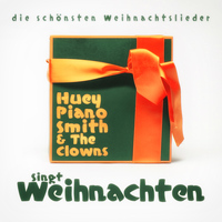 Huey Piano Smith - Huey Piano Smith & The Clowns Singt Weihnachten