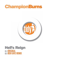 Champion Burns - Hell's Reign
