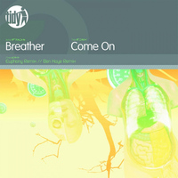 Breather - Come On