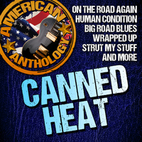 Canned Heat - American Anthology: Canned Heat