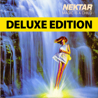Nektar - Magic Is a Child - Deluxe Edition