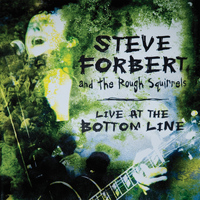 Steve Forbert - Live at the Bottom Line