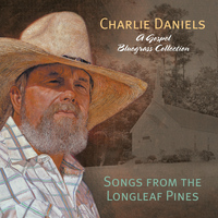 Charlie Daniels Band - Songs of the Longleaf Pines