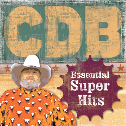 The Charlie Daniels Band MP3 Album The Essential Super Hits of the Charlie Daniels Band