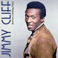 Jimmy Cliff - On a Rolling Stone