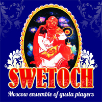 Olga Koslowa - Swetoch - Moscow Ensemble Of Gusla Players