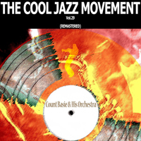 Count Basie & His Orchestra - The Cool Jazz Movement, Vol. 29