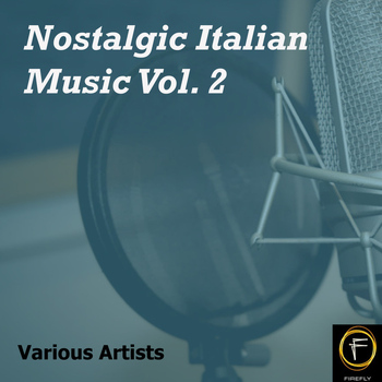Various Artists - Nostalgic Italian Music, Vol. 2