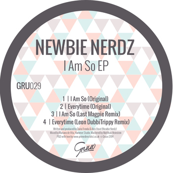 Newbie Nerdz - I Am So
