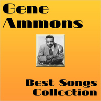 Gene Ammons - Best Songs Collection