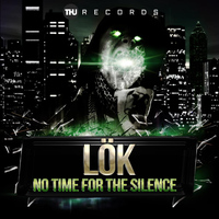 LOK - No Time For The Silence