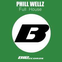 Phill Wellz - Full House Original Extended Mix