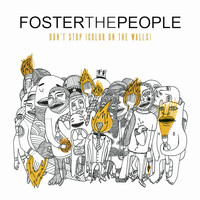 Foster The People - Don't Stop (Color on the Walls) (Remixes) - EP