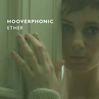 Hooverphonic - Ether