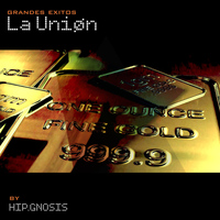 La Union - Grandes Exitos By Hip.Gnosis