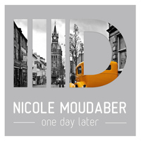 Nicole Moudaber - One Day Later EP