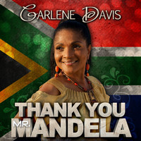 Carlene Davis - Thank You Mr. Mandela - Single