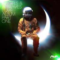 Angels & Airwaves - Love, Pt. 1