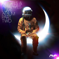 Angels & Airwaves - Love, Pt. 2