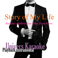Univers Karaoké - Story of My Life (Rendu célèbre par One Direction) [Version Karaoké] - Single