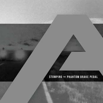 Angels & Airwaves - Stomping the Phantom Brake Pedal