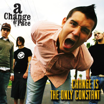 A Change of Pace - Change Is the Only Constant