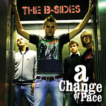 A Change of Pace - The B-Sides