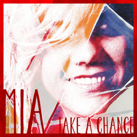 MIA - Take a Chance