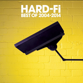 Hard-FI - Best Of 2004 - 2014