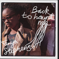 Tanya Stephens - Back To Haunt Me