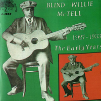 Blind Willie McTell - The Early Years (1927-1933)