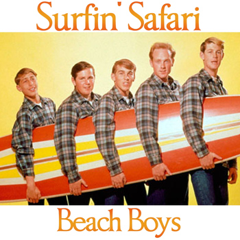 Beach Boys - Surfin' Safari