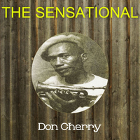 Don Cherry - The Sensational Don Cherry