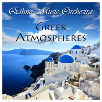 Ethno Music Orchestra - Greek Atmospheres
