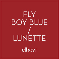 Elbow - Fly Boy Blue / Lunette
