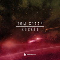 Tom Staar - Rocket