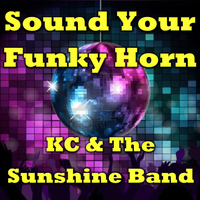 KC & The Sunshine Band - Sound Your Funky Horn