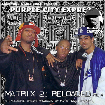 Purple City - Matrix 2: Reloaded (Explicit)