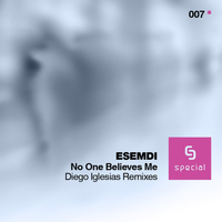 Esemdi - Esemdi - No One Believes Me (Diego Iglesias Remixes)